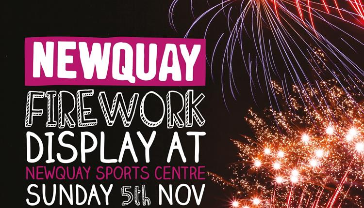 Newquay's Main Firework Display at Newquay Sports Centre
