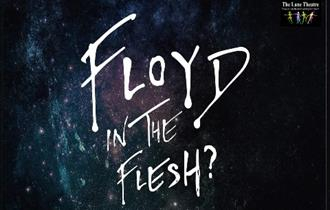 "Newquay's Lane Theatre presents ""Floyd in the Flesh"""