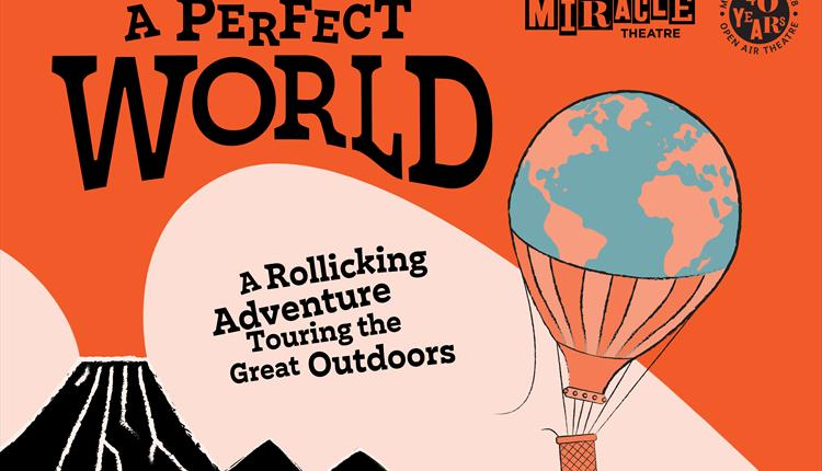 Miracle Theatre Presents 'A Perfect World'