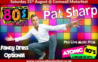 80's Party with Pat Sharpe at Cornwall MotorFest 2019